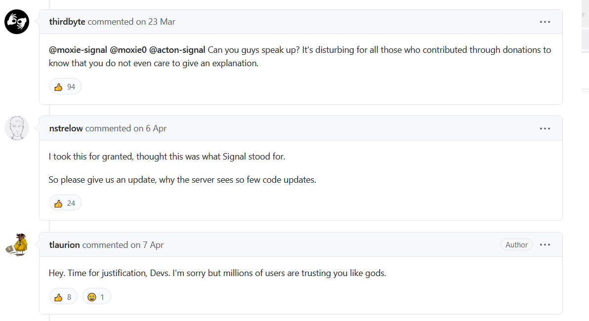 Lots of concerned developers complained about Signal's lack of updates, with no response
